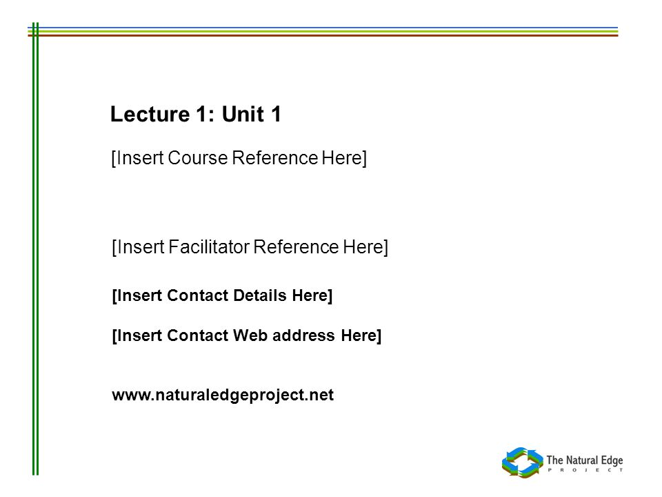 Lecture 1: Unit 1 [Insert Course Reference Here]